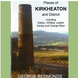 Places of Kirkheaton & District by George Redmonds