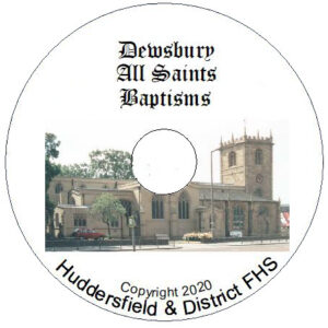 Dewsbury, All Saints, Baptisms CD's