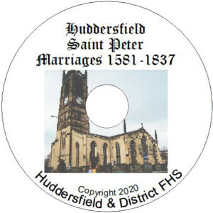 Huddersfield, St Peter, Marriages 1581-1837 CD