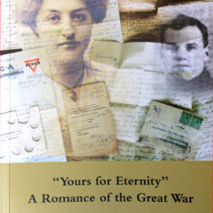 'Yours for Eternity' – A Romance of the Great War