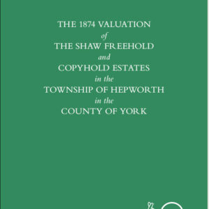 1874 Valuation of the Shaw Estates at Hepworth