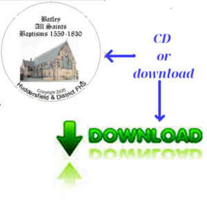 Batley, All Saints, Baptisms 1559-1830 CD & Downloadable file