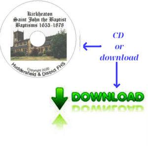 Kirkheaton, St John, Baptisms 1653-1878 CD & Downloadable File