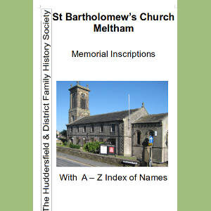 Meltham, St Bartholomew, Memorial Inscriptions